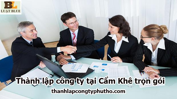 Thành lập công ty tại Cẩm Khê trọn gói