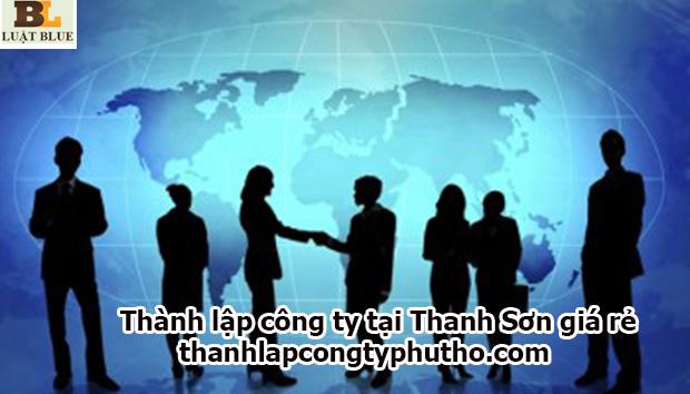 thành lập công ty tại Thanh Sơn giá rẻ