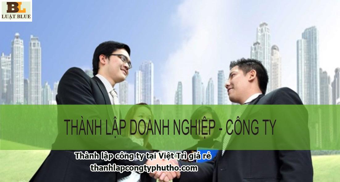 thành lập công ty tại Việt Trì giá rẻ